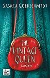 Die Vintage-Queen: Roman