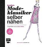 Modeklassiker selber nähen: Vintage-Modelle von den 1920ern-1980ern - 19 Nähprojekte, 5 Grundschnitte