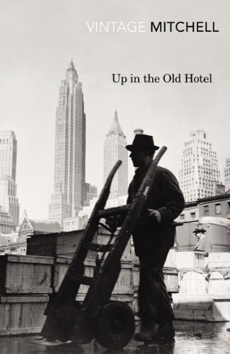 Up in the Old Hotel (Vintage Classics)...