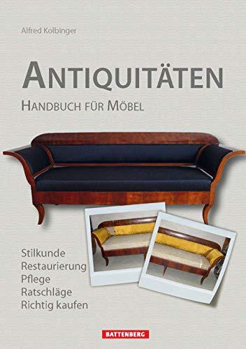 Antiquitäten: Handbuch für Möbel:...