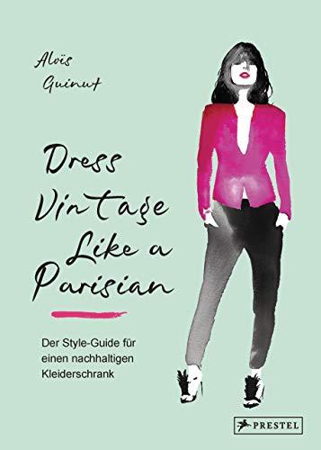 Dress Vintage Like a Parisian: Der...