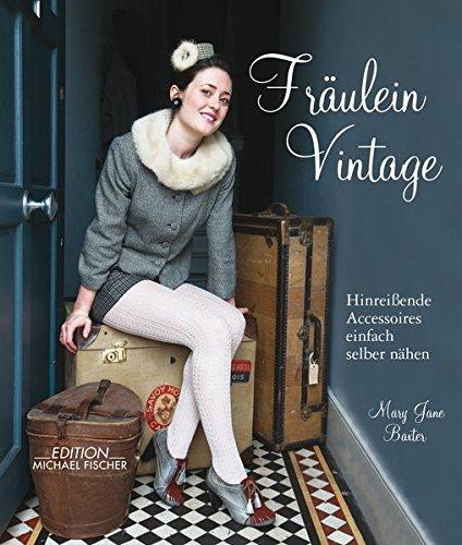 Fräulein Vintage: Hinreißende...