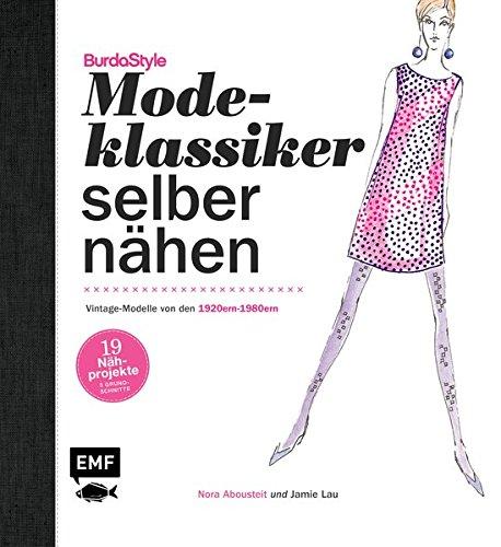 Modeklassiker selber nähen:...