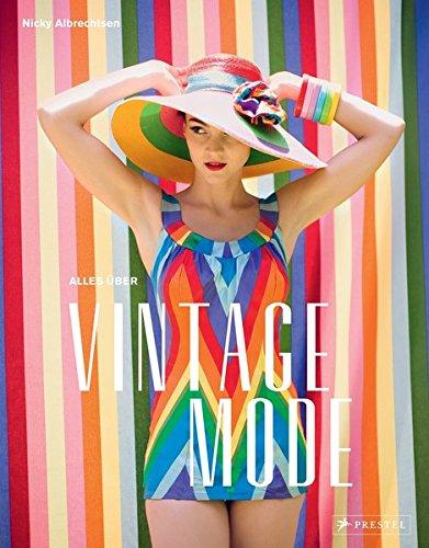 Alles über Vintage Mode