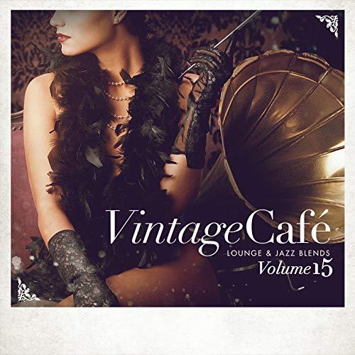 Vintage Café: Lounge and Jazz Blends...