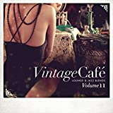 Vintage Café - Lounge & Jazz Blends (Special Selection), Pt. 11