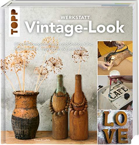 Werkstatt Vintage-Look:...
